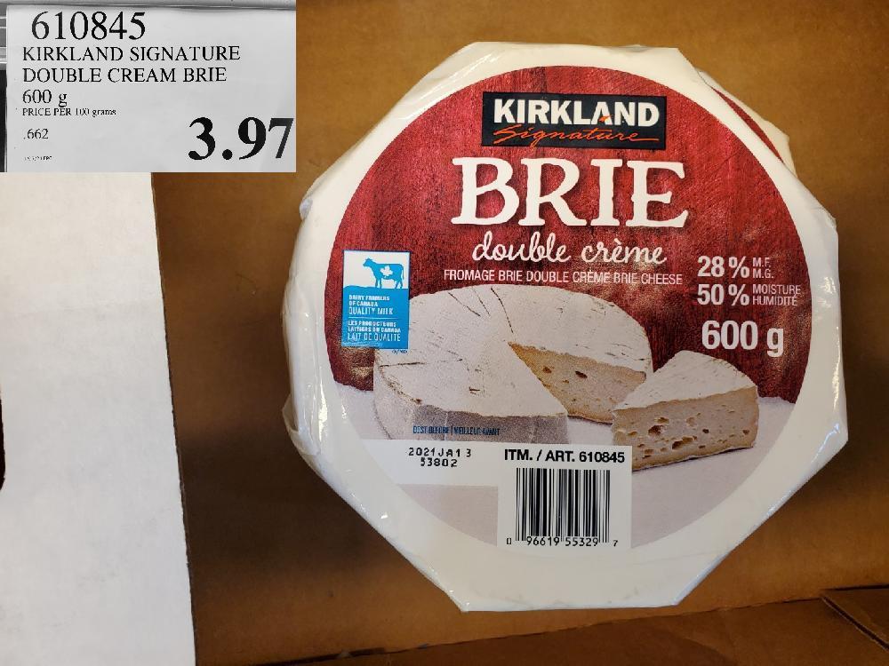 610845 KIRKLAND SIGNATURE DOUBLE CREAM BRIE 600 g $3.97