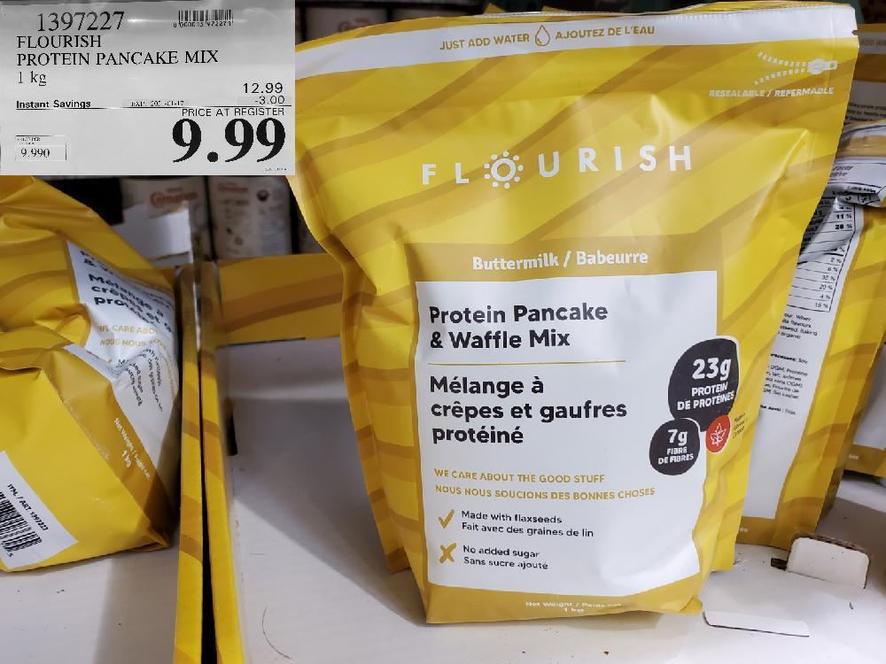 costco sales 1397227 FLOURISH PROTEIN PANCAKE MIX 1KG EXPIRY DATE: 2021-01-17 $9.99