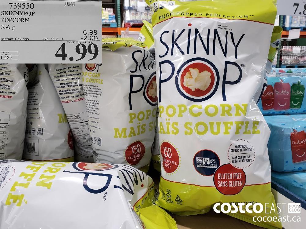 Costco weekend sales 739550 SKINNY POP POPCORN 336 g EXPIRY DATE: 2021-01-17 $4.99