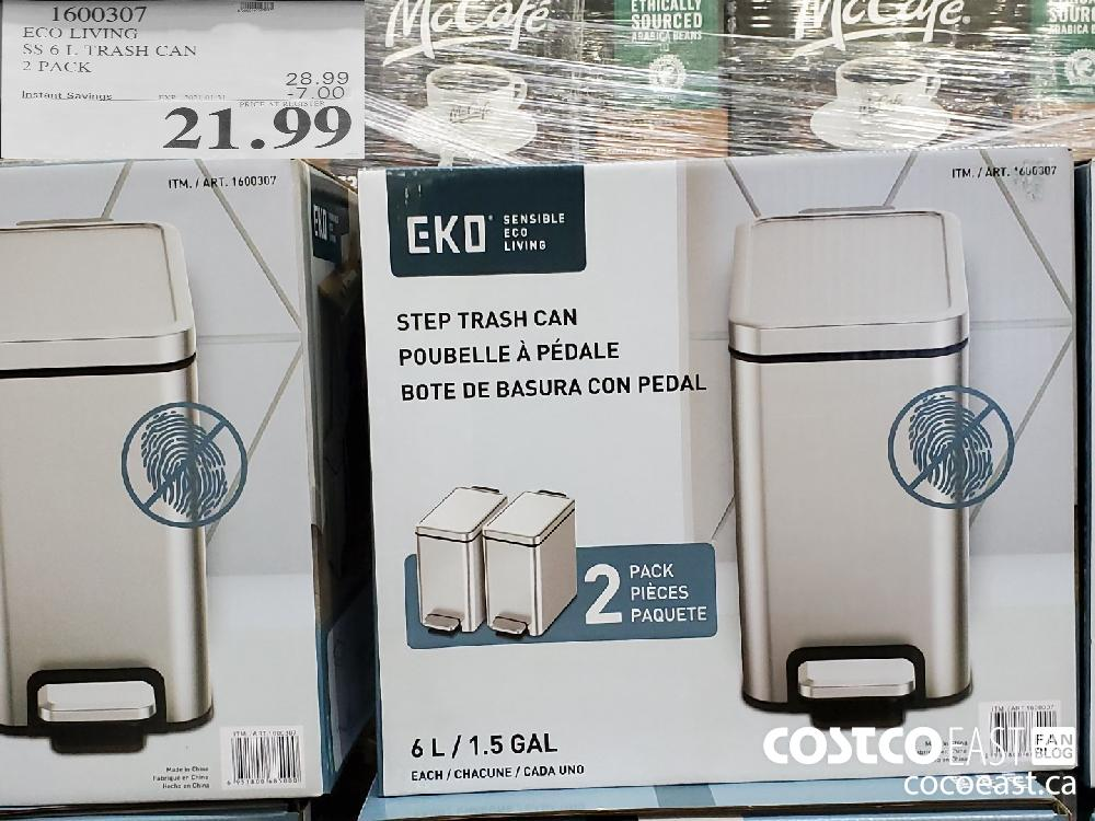 1600307 ECOLIVING SS 6 L TRASH CAN 2 PACK EXPIRY DATE: 2021-01-31 $21.99