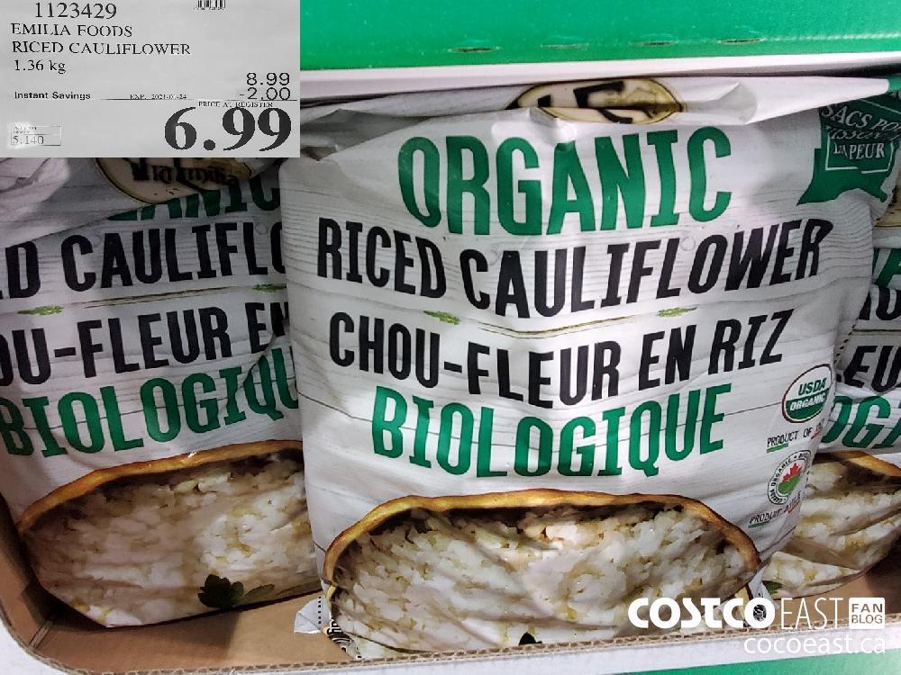 1123429 EMILIA FOODS RICED CAULIFLOWER 1.36 kg EXPIRY DATE: 2021-01-24 $6.99
