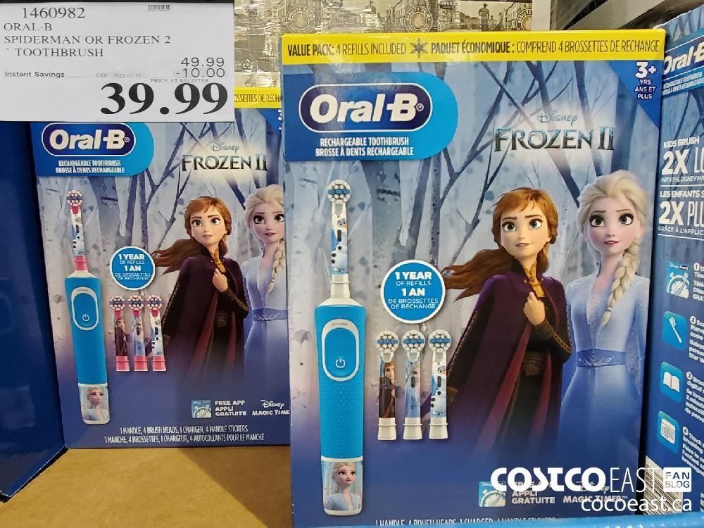 1460982 ORAL-B SPIDERMAN OR FROZEN 2 EXPIRY DATE:2021-01-31 $39.99