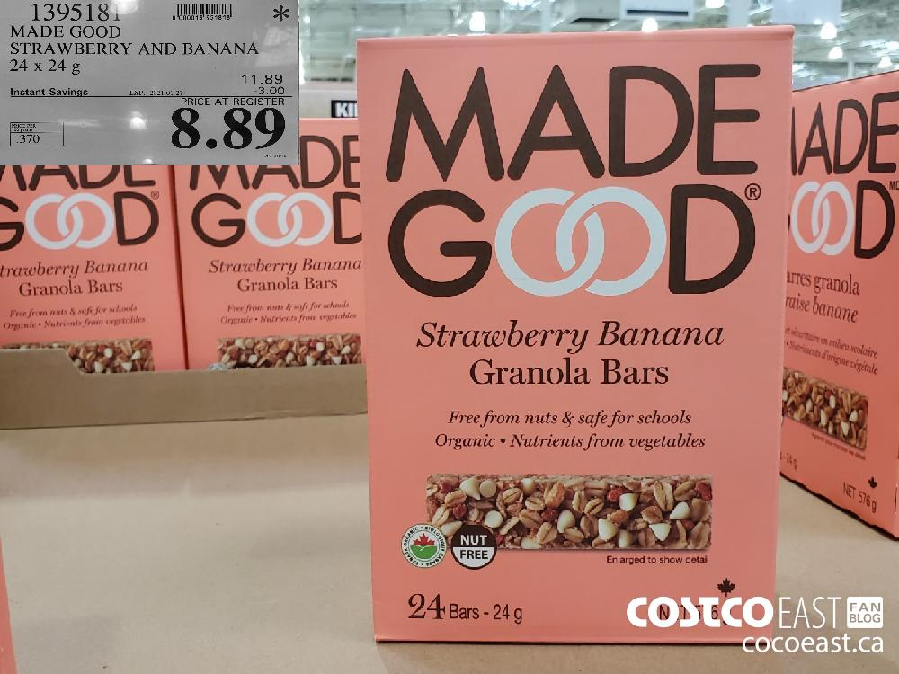 1395181 MADE GOOD STRAWBERRY AND BANANA 24 X 24 G EXPIRY DATE: 2021-01-27 $8.89