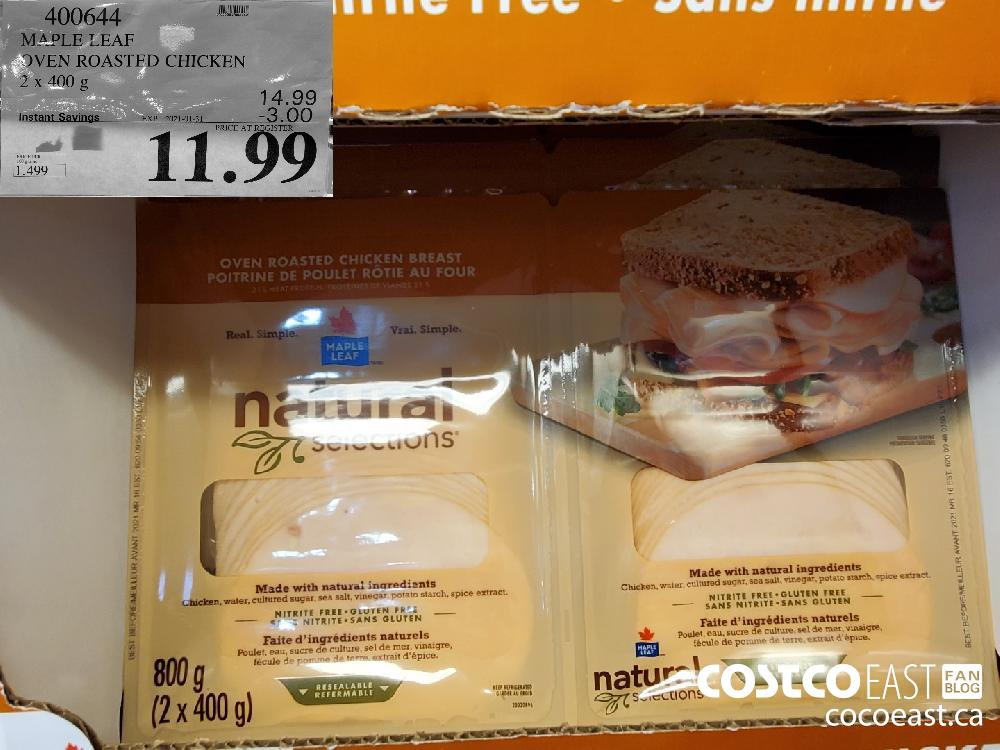 400644 MAPLE LEAF OVEN ROASTED CHICKEN 2 x 400G EXPIRY DATE: 2021-01-31 $11.99