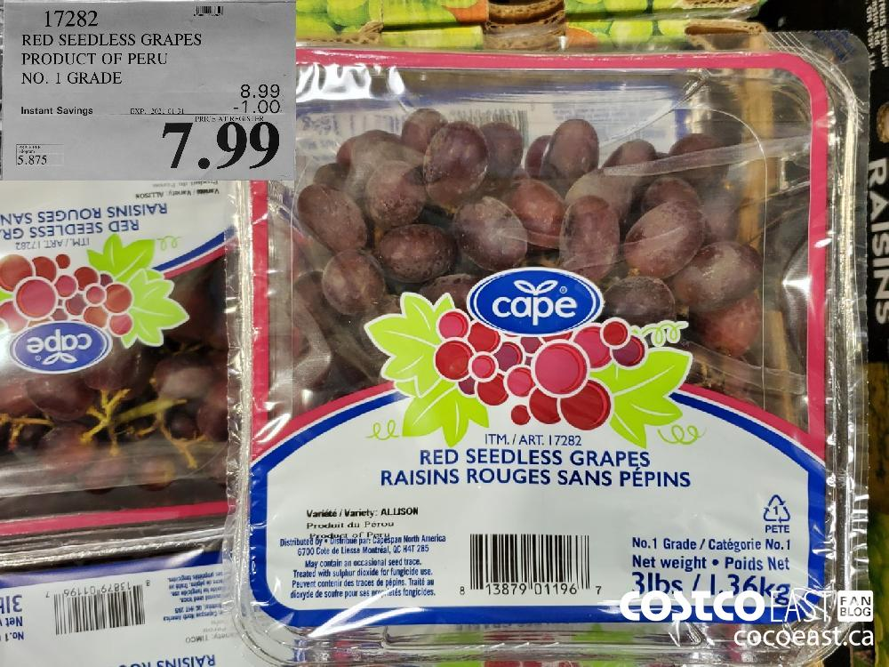 17282 RED SEEDLESS GRAPES PRODUCT OF PERU NO. 1 GRADE EXPIRY DATE: 2021-01-31 $7.99