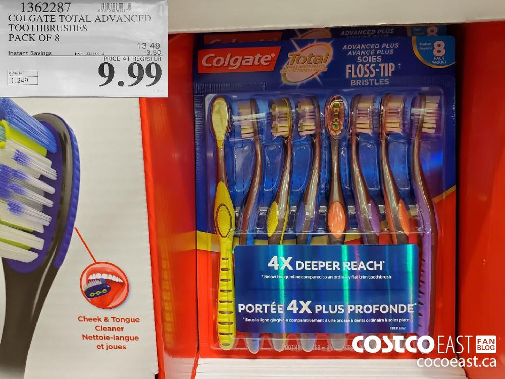 1362287 COLGATE TOTAL ADVANCED TOOTHBRUSHES PACK OF 8 EXPIRY DATE: 2021-01-31 $9.99