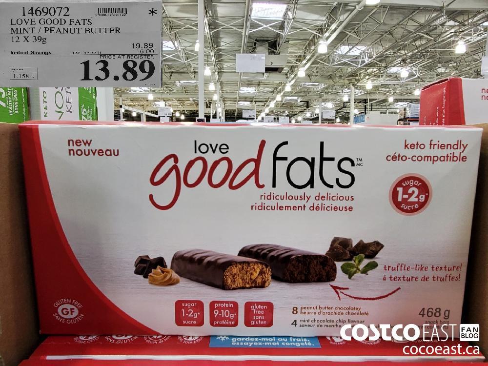 1469072 LOVE GOOD FATS MINT / PEANUT BUTTER 12 X 39g EXPIRY DATE: 2021-02-14 $13.89