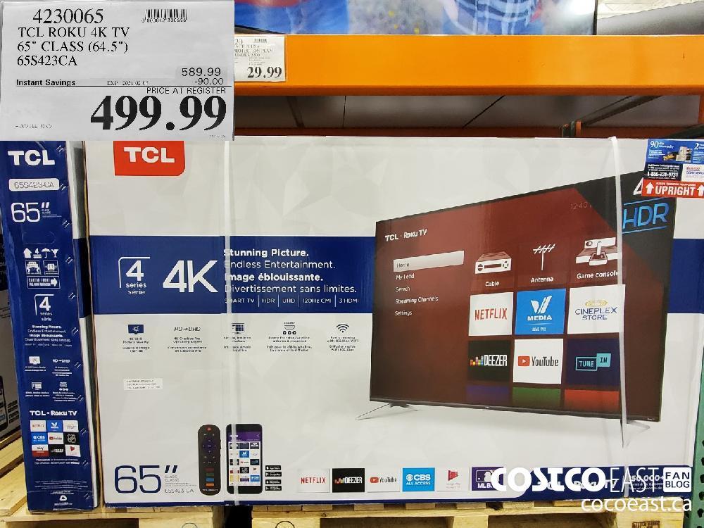 4230065 TCL ROKU 4K TV ~ 658423CA EXPIRY DATE: 2021-02-04 $499 99