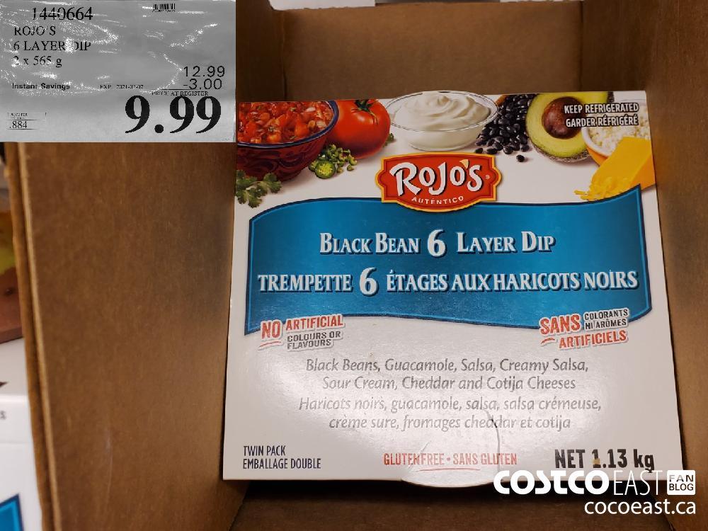 1440664 ROJO'S 6 LAYER DIP EXPIRY DATE: 2021-02-07 $9.99