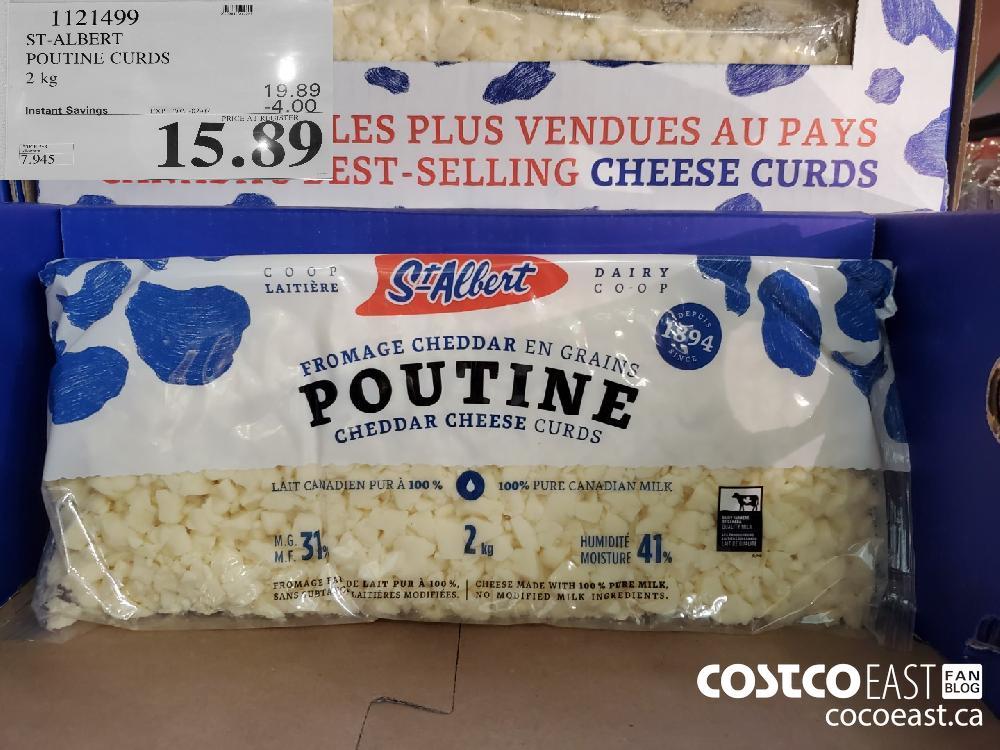 1121499 ST-ALBERT POUTINE CURDS 2 kg EXPIRY DATE: 2021-02-07 $15.39