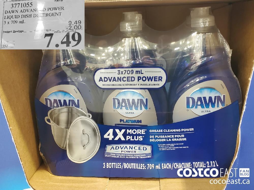 3771055 DAWN ADVANCED POWER LIQUID DISH DETERGENT 3 X 709ML EXPIRY DATE: 2021-02-14 $7.49