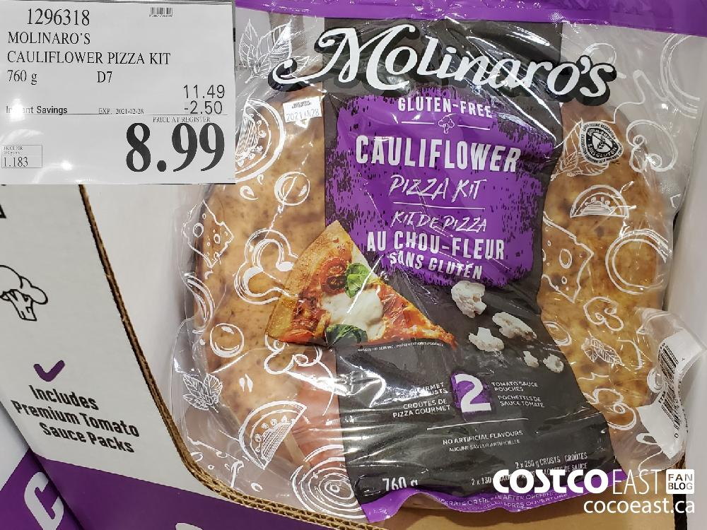 1296318 MOLINARO'S CAULIFLOWER PIZZA KIT 760 g EXPIRY DATE: 2021-02-28 $8.99