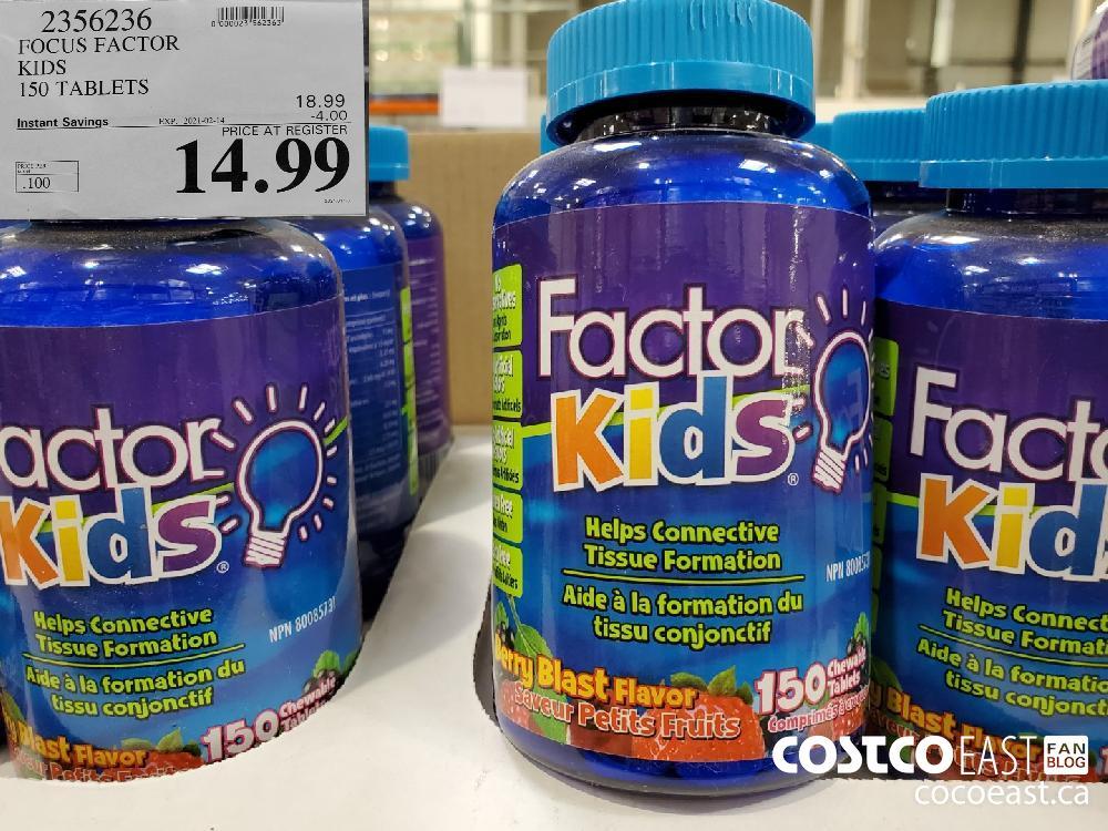 2356236 FOCUS FACTOR KIDS 150 TABLETS EXPIRY DATE: 2021-02-14 $14.99