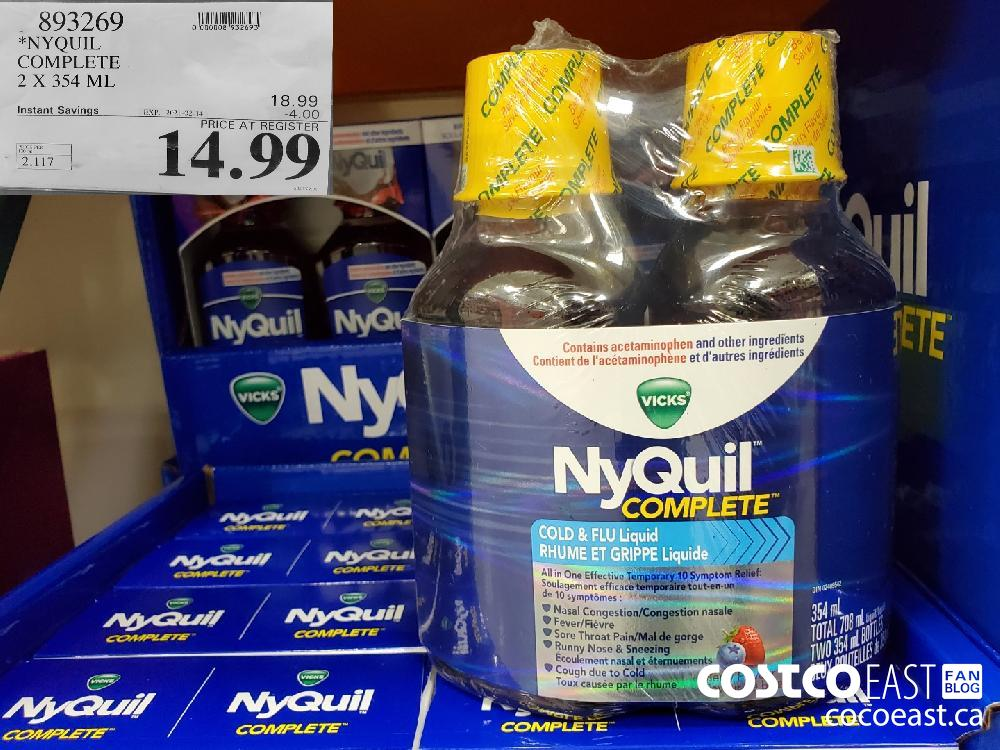 893269 *NYQUIL COMPLETE 2 X 354 ML EXPIRY DATE: 2021-02-14 $14.99