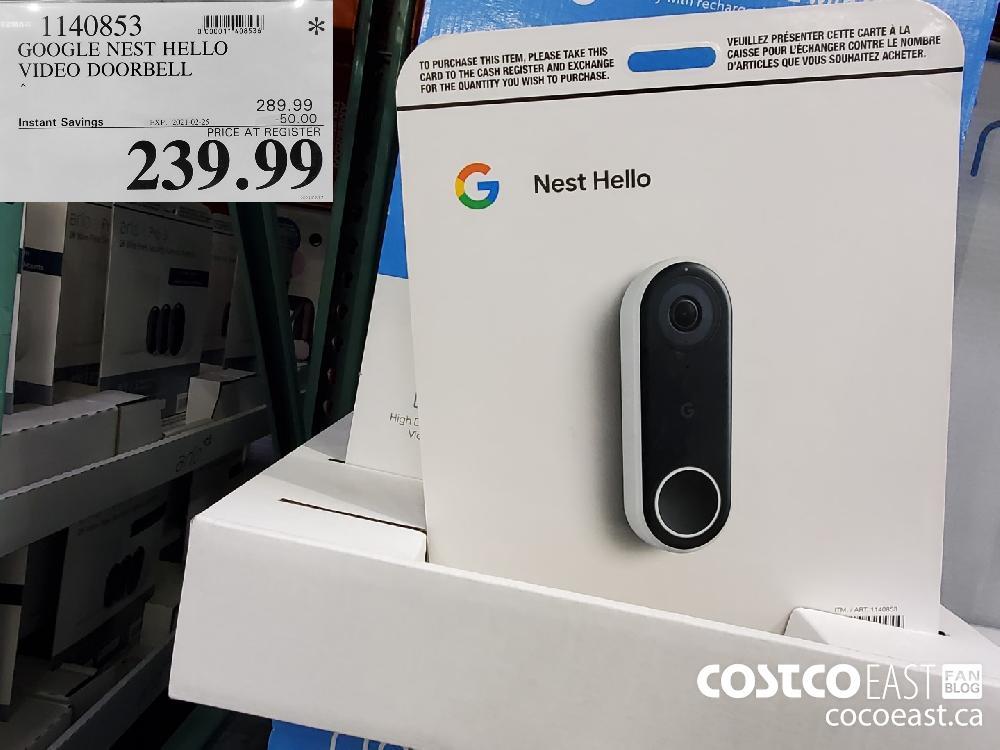 1140853 GOOGLE NEST HELLO VIDEO DOORBELL EXPIRY DATE: 2021-02-25 $239.99