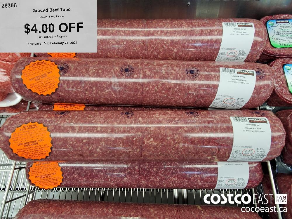 26306 Ground Beef Tube $4.00 OFF February 15 to February 21 2021