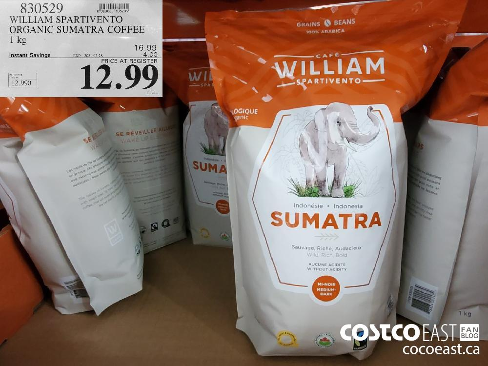830529 WILLIAM SPARTIVENTO ORGANIC SUMATRA COFFEE 1 kg EXPIRY DATE: 2021-02-28 $12.99