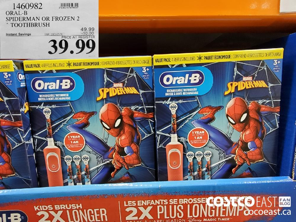 1460982 ORAL-B SPIDERMAN OR FROZEN 2 TOOTHBRUSH EXPIRY DATE: 2021-02-28 $39.99
