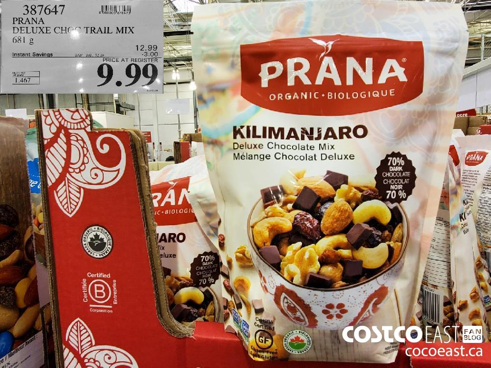 327647 PRANA DELUXE CHOC TRAIL MIX 681 g EXPIRY DATE: 2021-02-28 $9.99