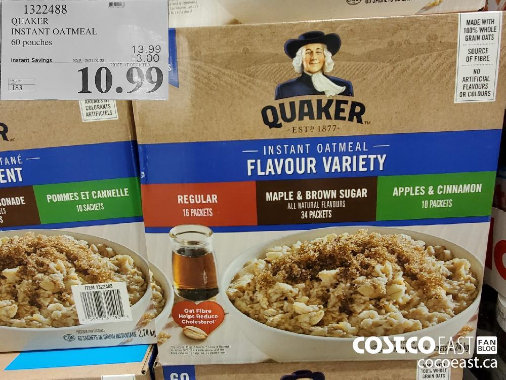 1329488 QUAKER INSTANT OATMEAL 60 pouches EXPIRY DATE: 2021-02-28 $10.99
